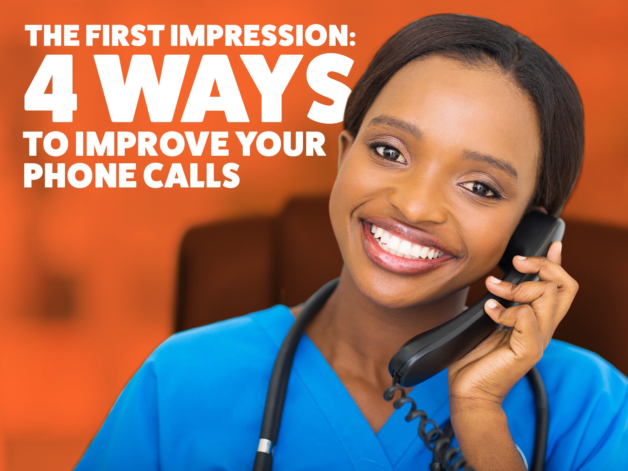 4-ways-to-improve-your-phone-calls