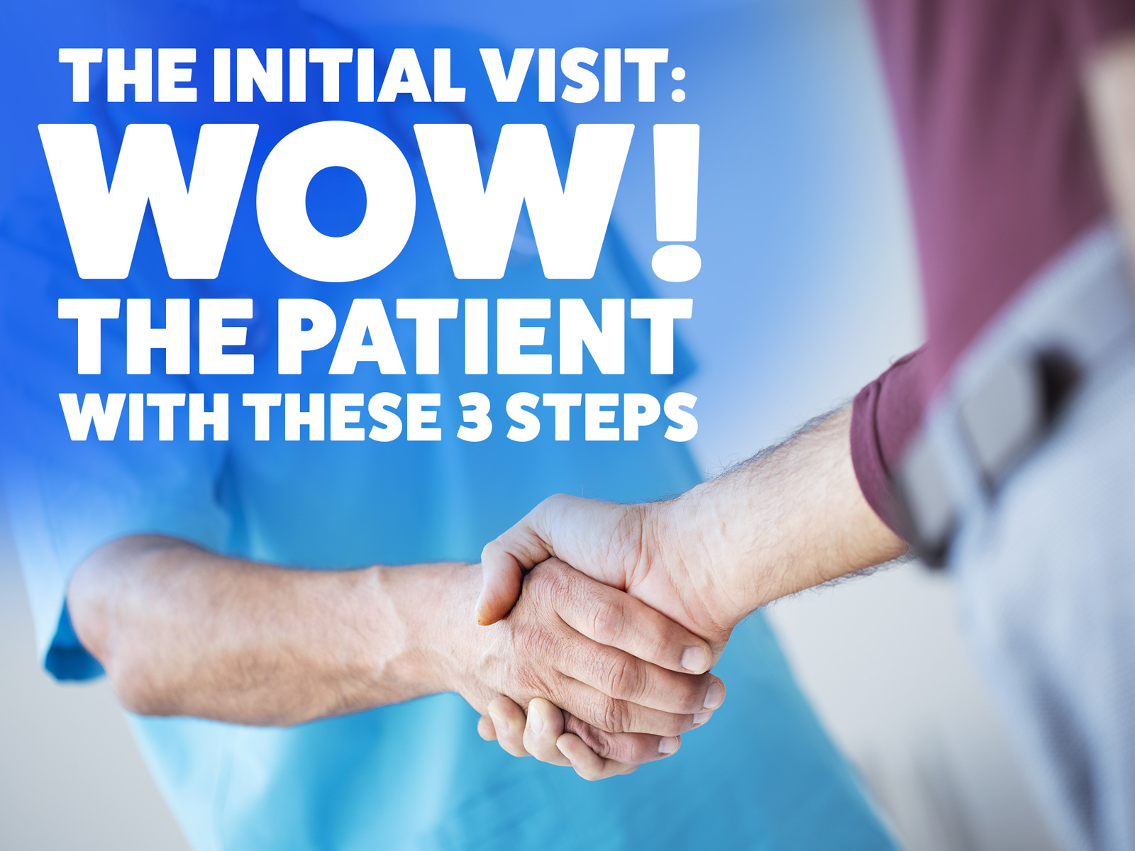 wow-patients-with-these-3-steps